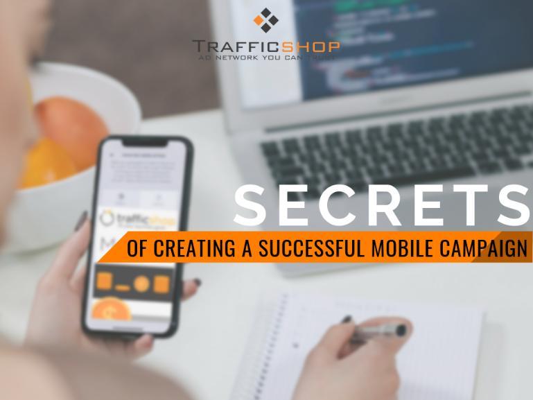 Secrets of Mobile Campaigns