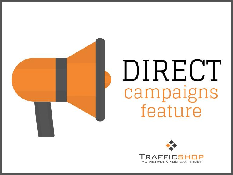 TrafficShop Direct Campaign Feature